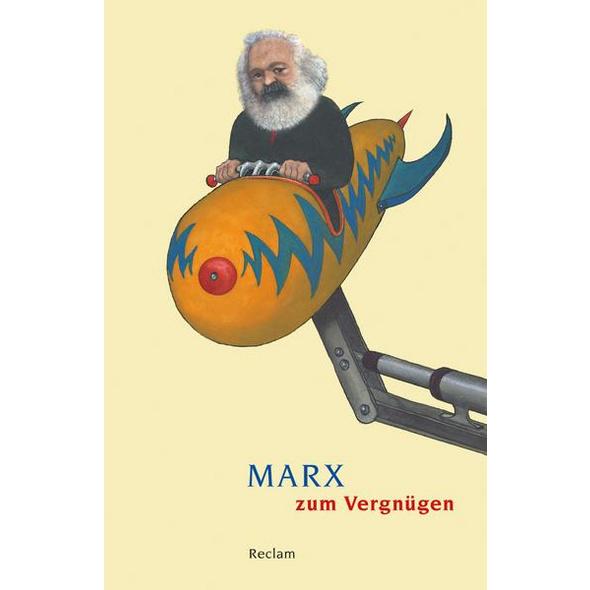 Marx zum Vergnügen